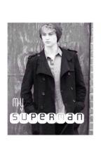 My Superman { Blake English || After Romeo } by myblackchemicalveil
