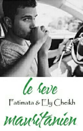 Fatimata & Ely Cheikh, Le rêve mauritanien. by mauritanian_girl