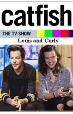 Catfish: The TV Show - Louis and 'Curly' by Mie1412