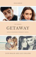 Getaway(Zayn Malik Fanfiction)LAIKINAI SUSTABDYTA by niallsbeib1