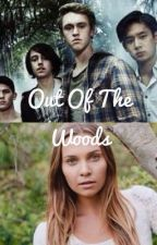 Out of the Woods - (Nowhere Boys Fanfiction) - Jake x Oc by Silverfury01