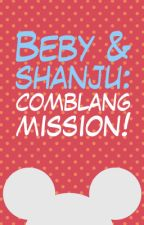 Beby & Shanju: Comblang Mission! by SchwarzesSechs