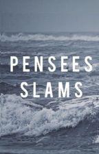 pensées/slams by cameronXqueen