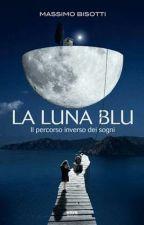 La Luna Blu by bringmedropdead