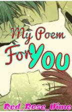 My Poem for You by Red_Rose_Hime