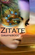 Zitate ♥ by Giraffe8000