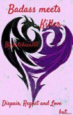 Badass Meets Killer But ... by purple_princess_99