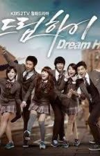 """"""" Dream High 드림 하이 """" High School Drama Series """" by kmmigsantiago_88"""