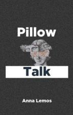 Pillow talk by leminhos69
