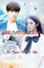 Định mệnh của trái tim [Dương-Khanh Fanfiction] by annabethnguyen291