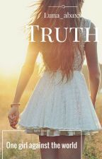 TRUTH [COMPLETED] by luna_abaxx