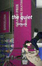 the quiet.« muke. by mvketrxsh