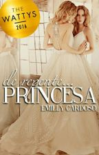 De Repente... Princesa (Até 10/04) by MillyChannel