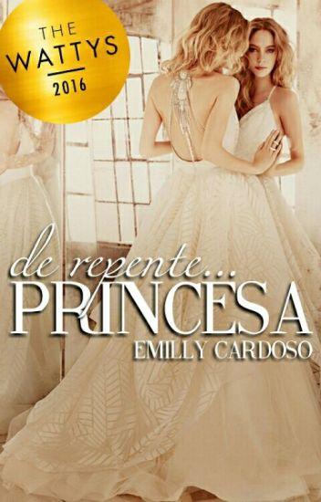 De Repente... Princesa (Até 10/04)