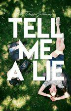 Tell Me a Lie by TeressaPlumer