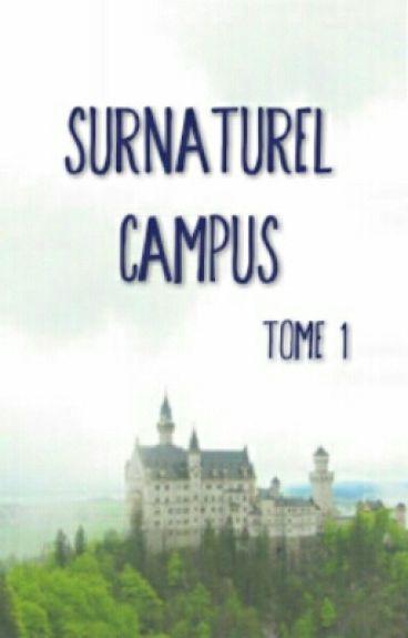 Surnaturel Campus (Tome 1)