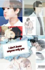 I Don't know Anyone Only You / Chanbaek by exoCouple-gay-fanfic