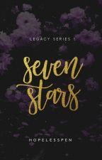Seven Stars- LEGACY 1 by HopelessPen