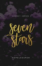 Seven Stars- LEGACY 1 (AWESOMELY COMPLETED) by HopelessPen