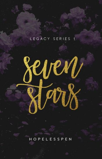 Seven Stars- LEGACY 1 (AWESOMELY COMPLETED)