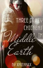 Three crazy chickens in Middle Earth by xNiennax