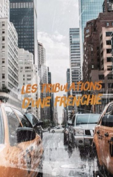 Les tribulations  d'une frenchie