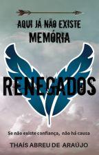 Renegados by thais__araujo