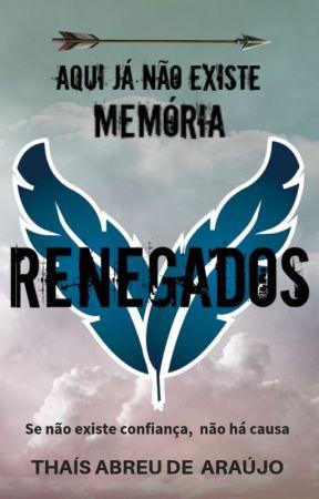 Renegados - LIVRO UM by thais__araujo