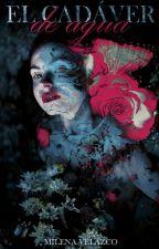 El cadáver de agua | f.t gruvia by demxnfairy