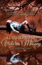 El infierno de Victoria Massey © #PGP2017 #CarrotAwards2017 #PremiosAwards by ValeriaValverde