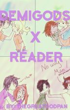 Demigod X Reader Story's! (Girls and Guys!) by TheCraftyCricket