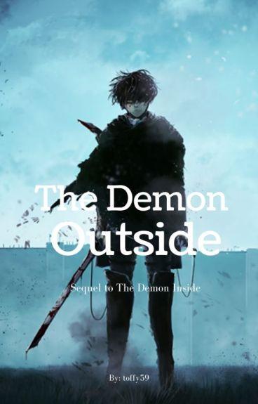 The Demon Outside (Levi x Reader)