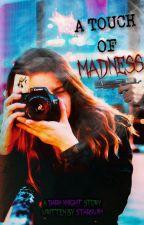 Madness is Like Gravity ~ Book 2 ~ REMAKE by Starswim