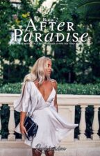 After Paradise: Book Two • jb by rauhlgarden