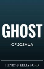 Ghost of Joshua by JohnKelly77