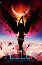 Fallen- Una nuova vita by sabrybook