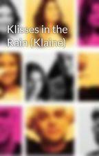 Klisses in the Rain (Klaine) by MissWarblerette