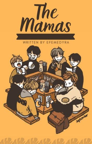 MAMAS (The Begin of Story)