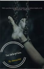 The Unforgettable (B x B) [Book 2: Unspeakable Series] by shutup345