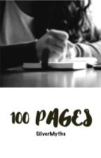 100 pages by SilverMyths