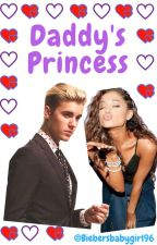 Daddy's princess (slow updates) by biebersbabygirl96