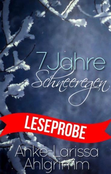7 Jahre Schneeregen » h.s.