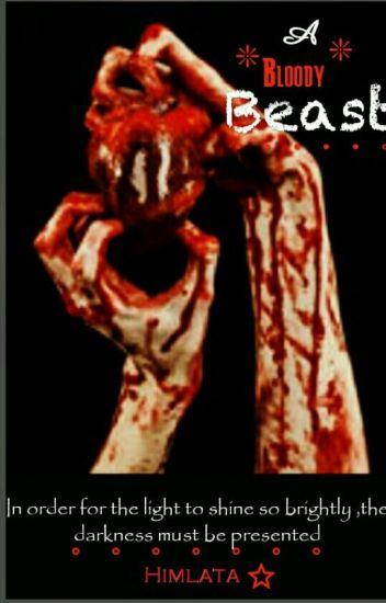 A Bloody Beast