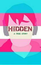 Hidden: An FtM Transgender Story by demigodjay9