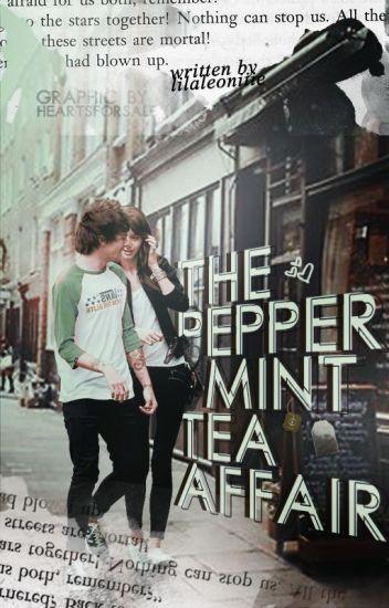 The Peppermint Tea Affair