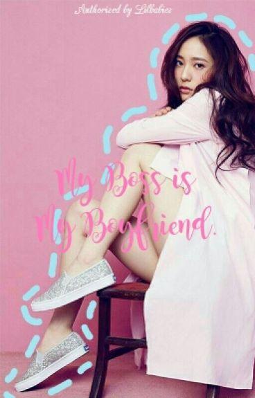 My Boss is My Boyfriend ;; Sestal