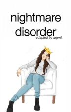 nightmare disorder ☹  camren (portuguese version) by argrnt