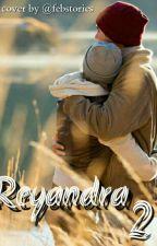 REYANDRA (2) by Febstories