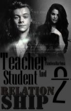 Teacher And Student Relationship 2 by moonlightbae6194