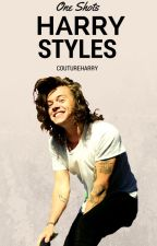 Harry Styles One Shot Collection by coutureharry
